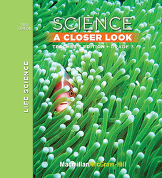 Science, A Closer Look, Grade 3, Teacher Edition, Life Science, Vol. 1
