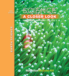 Science, A Closer Look, Grade 3, Teacher Edition, Earth Science, Vol. 2