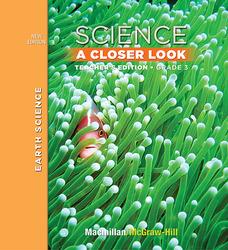 Science, A Closer Look, Grade 3, Teacher Edition, Earth Science, Vol. 2