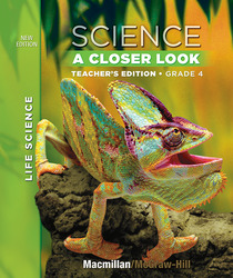 Science, A Closer Look, Grade 4, Teacher Edition, Life Science, Vol. 1