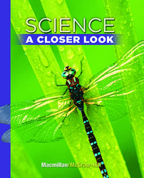 Science, A Closer Look, Grade 5, Student Edition