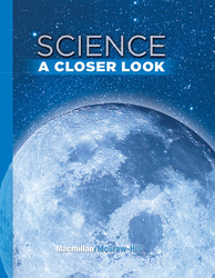 Science, A Closer Look, Grade 6, Student Edition