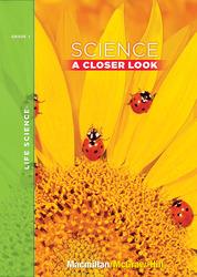 Science, A Closer Look Grade 1, Life Science Unit,  Big Book
