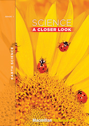 Science, A Closer Look Grade 1,  Earth Science Unit, Big Book