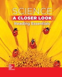 Science, A Closer Look Grade 1,  Reading Essentials