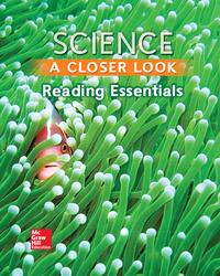 Science, A Closer Look, Grade 3, Reading Essentials