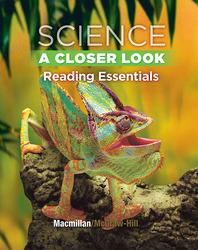 Science, A Closer Look, Grade 4, Reading Essentials
