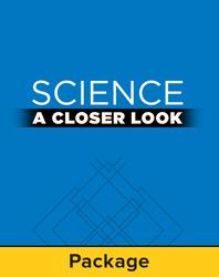 Science, A Closer Look, Grade 6, Teacher Edition Package