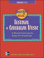 Spotlight on Music, Grades 3-5, Festival of Caribbean Music Song Book