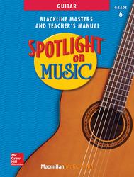 Spotlight on Music, Grades 6-8, Spotlight on Guitar