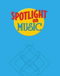 Spotlight on Music, Grade K, Listening Map Transparencies