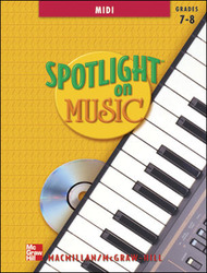 Spotlight on Music, Grades 7-8, Spotlight on MIDI with CD-ROM (Single-User License)