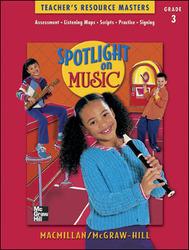 Spotlight on Music, Grade 3, Teacher's Resource Masters