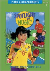 Spotlight on Music, Grade 1, Piano Accompaniments
