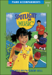 Spotlight on Music, Grade 1, Piano Accompaniments