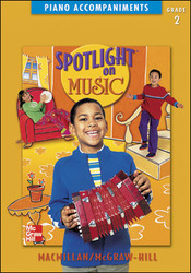 Spotlight on Music, Grade 2, Piano Accompaniments