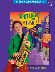 Spotlight on Music, Grade 4, Piano Accompaniments