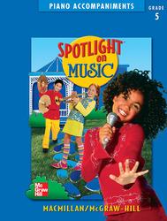 Spotlight on Music, Grade 5, Piano Accompaniments