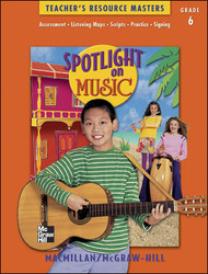 Spotlight on Music, Grade 6, Teacher's Resource Masters