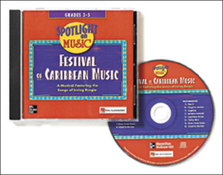 Spotlight on Music, Grades 3-5, Festival of Caribbean Music Audio CD