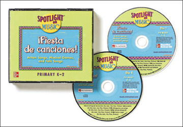 Spotlight on Music, Grades K-2, Fiesta de Canciones! K-2 Spanish Audio CDs (Primary)
