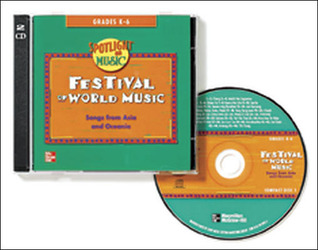 Spotlight on Music, Grades K-6, Festival of World Music Audio CDs