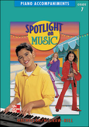Spotlight on Music, Grade 7, Piano Accompaniments