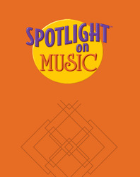 Spotlight on Music, Grade 2, Spotlight on Reading Music Transparencies