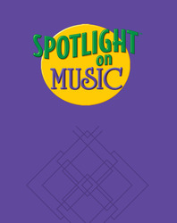 Spotlight on Music, Grade 4, Spotlight on Reading Music Transparencies