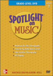 Spotlight on Music, Grade 2, Grade-Level DVD