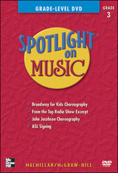 Spotlight on Music, Grade 3, Grade-Level DVD