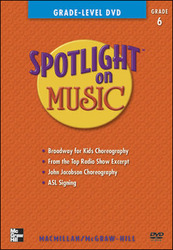 Spotlight on Music, Grade 6, Grade-Level DVD