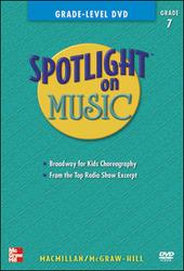 Spotlight on Music, Grade 7, Grade-Level DVD
