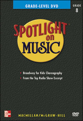 Spotlight on Music, Grade 8, Grade-Level DVD