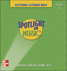 Spotlight on Music, Grade 1, Electronic Listening Maps
