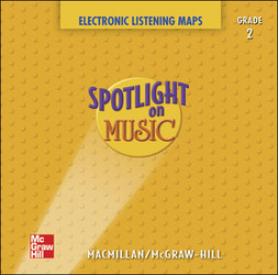 Spotlight on Music, Grade 2, Electronic Listening Maps