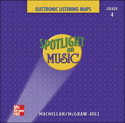 Spotlight on Music, Grade 4, Electronic Listening Maps
