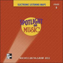 Spotlight on Music, Grade 6, Electronic Listening Maps