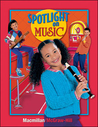 Spotlight on Music, Grade 3, Student Edition