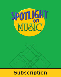 Spotlight on Music, Grade 1, Electronic Student Edition