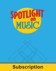 Spotlight on Music, Grade K, Electronic Student Edition
