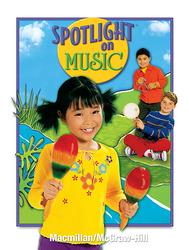 Spotlight on Music, Grade 1, Student Edition