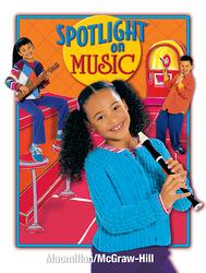 Spotlight on Music, Grade 3, Student Edition