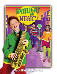 Spotlight on Music, Grade 4, Student Edition