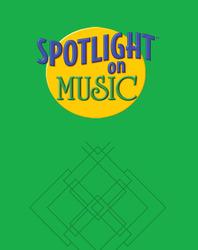 Spotlight on Music, Grade 1, Big Book