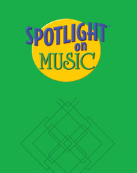 Spotlight on Music, Grade 1, Big Book