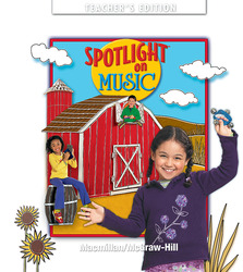 Spotlight on Music, Grade K, Teachers Edition
