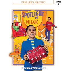 Spotlight on Music, Grade 2, Teachers Edition