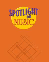 Spotlight on Music, Grade 2, Teacher's Resource Masters