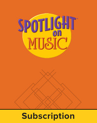 Spotlight on Music, Grade 2, Electronic Student Edition